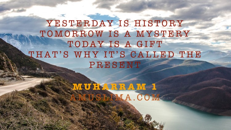 Time to reflect. The Muslim New Year: Muharram 1, 1436H